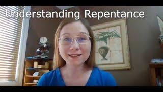 Understanding Repentance