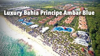luxury bahia principe ambar blue 5* punta cana dominican republic