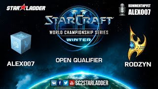 2019 WCS Winter Open Qualifier 1 Match 2: Alex007 (R) vs Rodzyn (P)