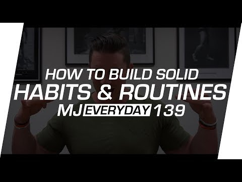 Building Good Habits & Routines To Help Support Your Health & Fitness Goals | MJ Everyday 139