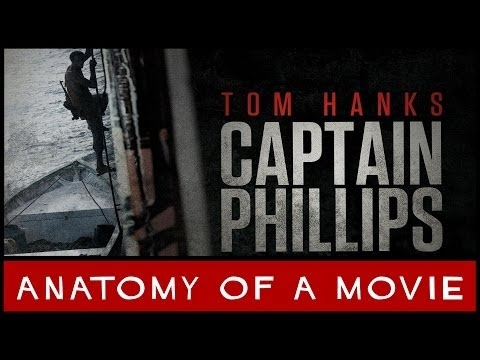 Captain Phillips | Anatomy of a Movie