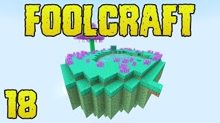 FoolCraft Modded Minecraft 18 Slime Power!