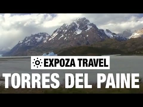 Torres Del Paine (Chile) Vacation Travel Video Guide