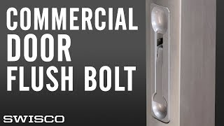 How to Install a Commercial Door Flushbolt