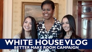 white house vlog better make room campaign meeting michelle obama merrell twins