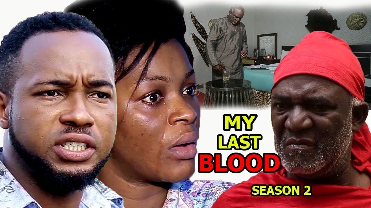 Download My Last Blood Season 2 - Chacha Eke 2018 Latest Nigerian Nollywood Movie Full HD