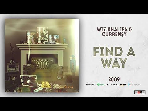Wiz Khalifa & Curren$y - Find A Way (2009) Mp3