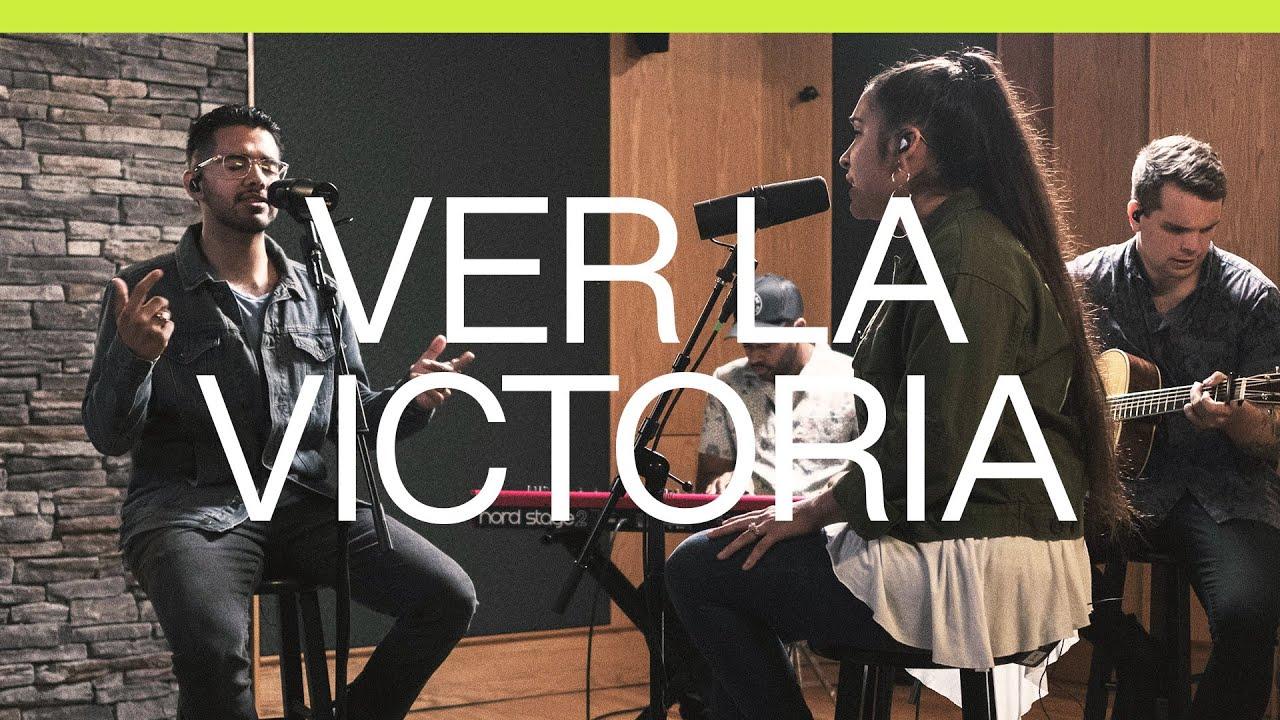 Ver La Victoria (See A Victory) | Spanish | Acustico | Elevation Worship