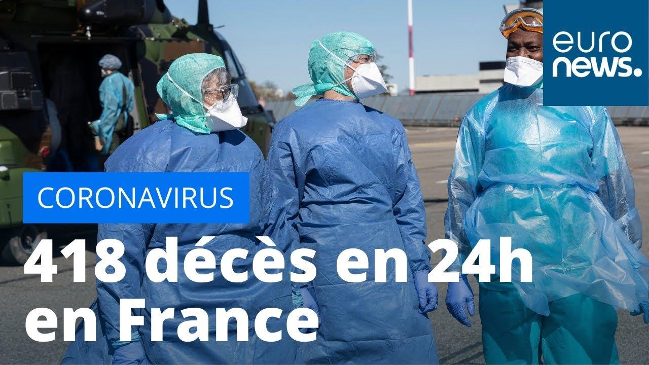 Coronavirus : 418 décès en France en 24h, plus forte hausse depuis le début de l'épidémie