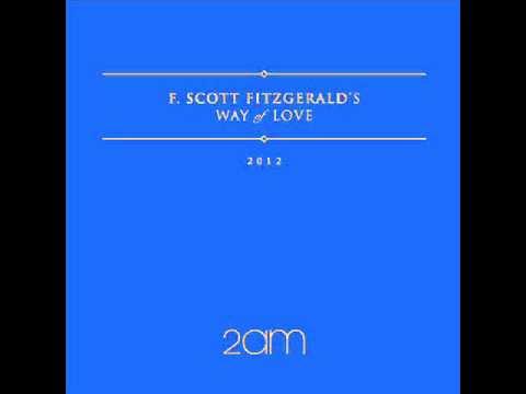 2AM - F.Scott Fitzgerald's Way Of Love [Full Album]