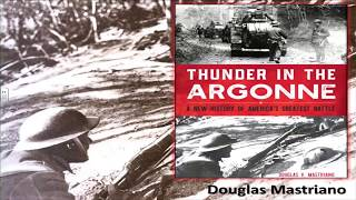 Thunder in the Argonne: The Forging of the Modern American Army by Dr. Douglas Mastriano