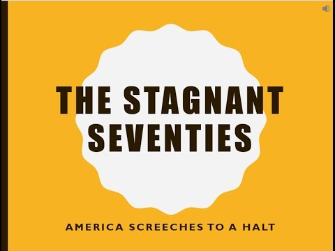 8.8 - The Stagnant Seventies