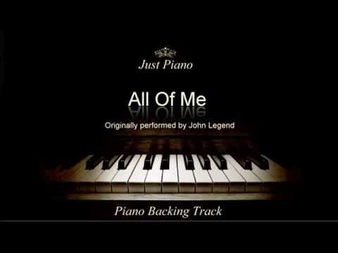 All Of Me- John Legend (lowered key of D)