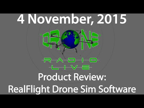 """""""Drone"""" Radio Live, 4Nov2015, RealFlight Drone Product Review!"""