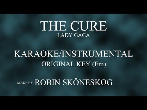 THE CURE (ACOUSTIC) - LADY GAGA | ORIGINAL KEY (KARAOKE/INSTRUMENTAL) w/ LYRICS