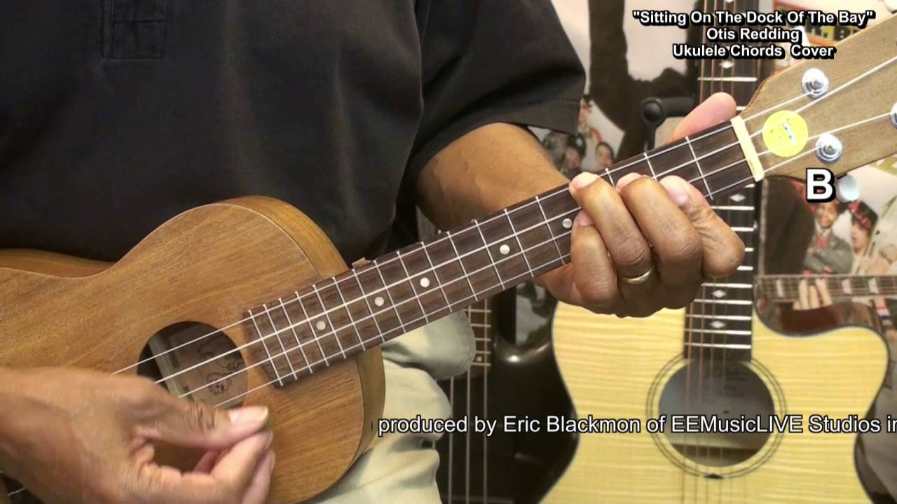 Otis redding sitting on the dock of the bay ukulele chord cover otis redding sitting on the dock of the bay ukulele chord cover lesson link ericblackmonmusic hexwebz Image collections