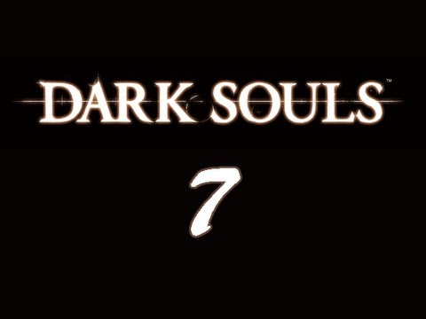 Let's Play - Dark Souls - Episode 7 [Moonlight Butterfly]