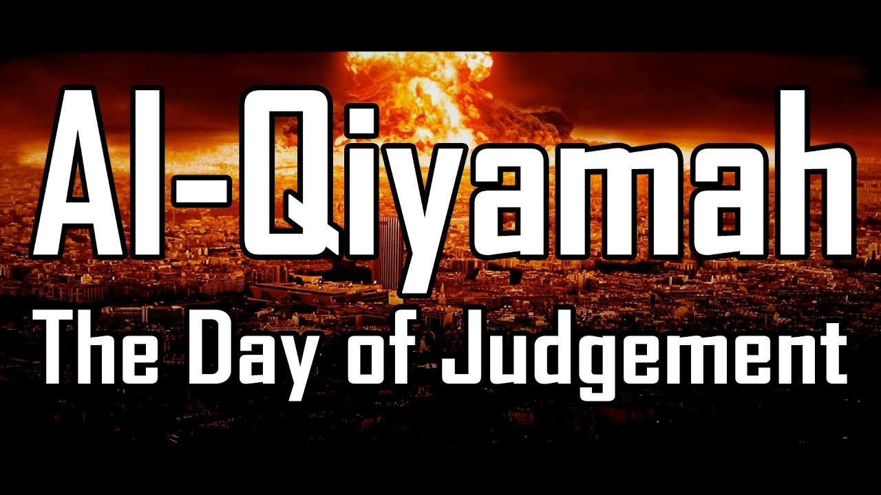 Al-Qiyamah: The Day of Judgement | FULL MOVIE 2017 ...