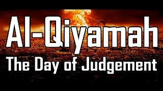 Al-Qiyamah: The Day of Judgement | FULL MOVIE 2020 | Muhammad Abdul Jabbar