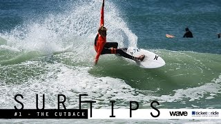 Surf Tips - How to do a Forehand Cutback