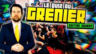 Le Quiz du Grenier Edition ZEVENT!!