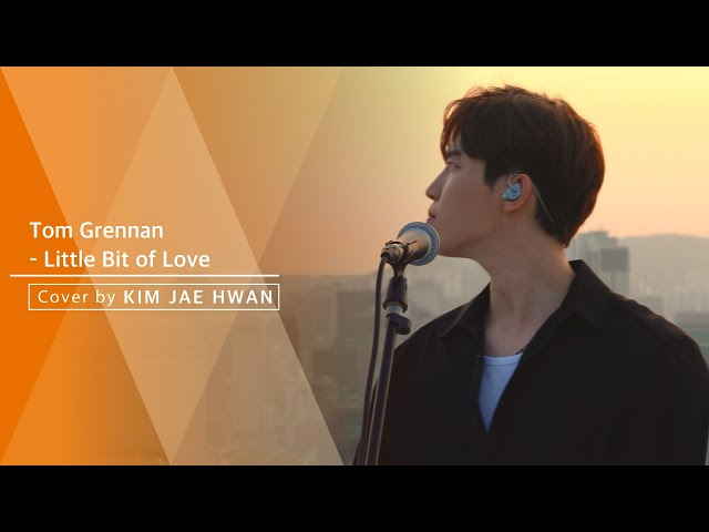 Tom Grennan  - Little Bit of Love (cover by 김재환 KIMJAEHWAN)