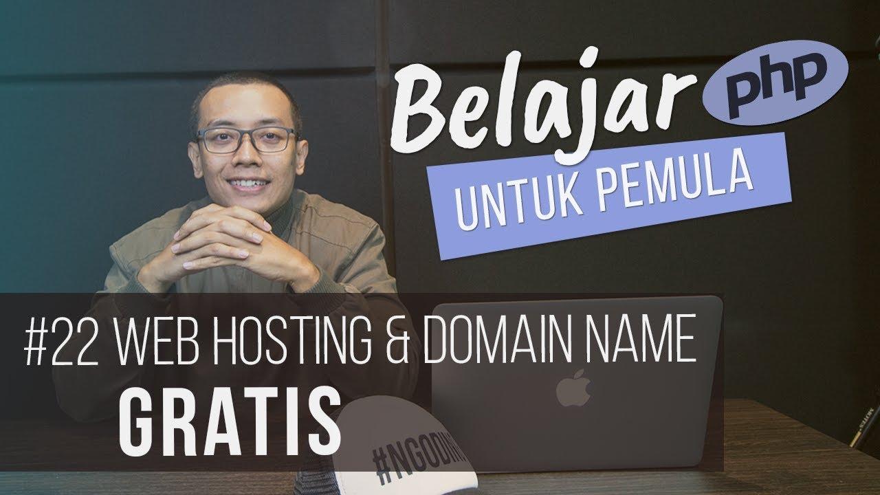 Belajar PHP untuk PEMULA   24. WEB HOSTING & DOMAIN NAME GRATIS