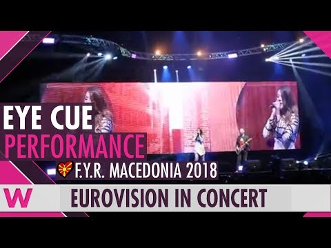 """Eye Cue """"Lost and Found"""" (FYR Macedonia 2018) LIVE @ Eurovision in Concert 2018"""