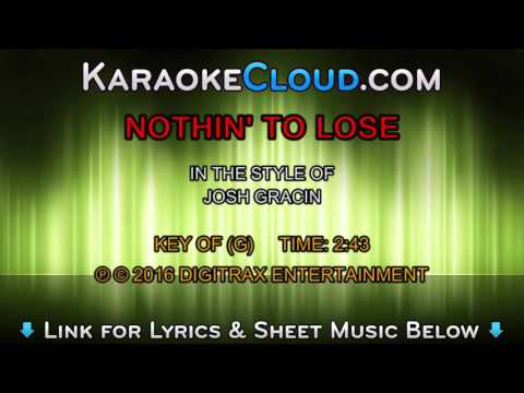 Josh Gracin - Nothin' To Lose (Backing Track)