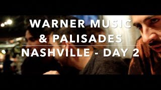 WARNER MUSIC - PALISADES - NASHVILLE DAY 2