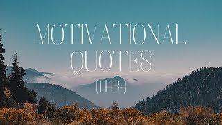 Motivational Quotes   Over One Hour of Inspirational Messages with Music screenshot 2