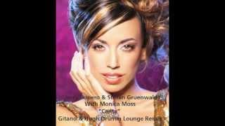 Jerry Ropero & Stefan Gruenwald With Monica Moss - Canta (Gitano & Hugh Drumm Lounge Remix)