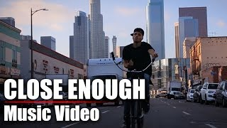 DUSTIN TAVELLA - Close Enough [Music Video]