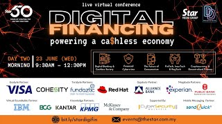 Day TWO [Morning] Digital Financing: Powering a Ca$hless Economy (23 June, Wed)