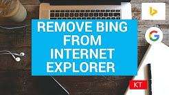 Remove bing from internet explorer and make Google your default search engine