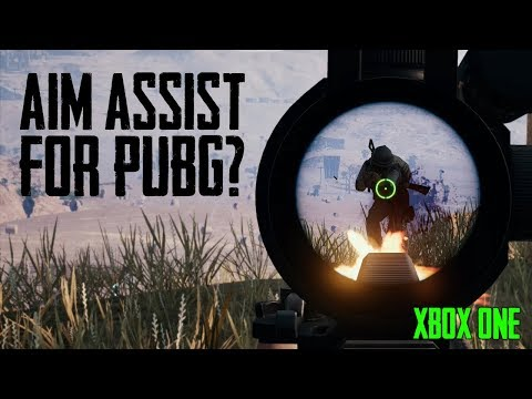 Should PUBG Xbox Have Aim Assist? (Playerunknown's Battlegrounds)