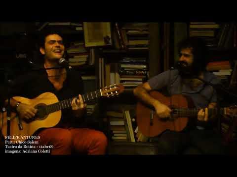 Felipe Antunes e Chico Salem - Minha Garota - Teatro da Rotina 11/4/18