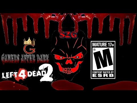 GCW - Gamers After Dark  - Left 4 Dead 2