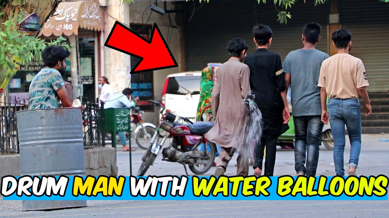 Drum Man with Water Balloons | LahoriFied