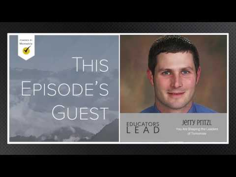 6: Jerry Pritzl   You Are Shaping the Leaders of Tomorrow