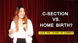 Julie Kim on C-Sections and Home Births