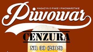 Cenzura Piwowara ... nr 30 (2019)