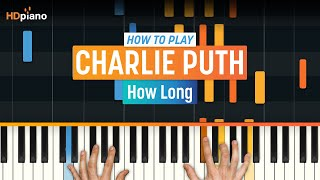 """How To Play """"How Long"""" by Charlie Puth 