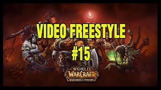 Wow Warlords of Draenor - Video Freestyle #15 - Hoos Gaming