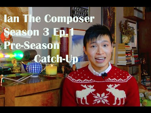 Ian the Composer Ep.1 - Pre season Catch up