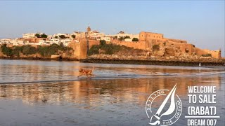 Sailing The Dream | #007 | Welcome to Sale (Rabat)