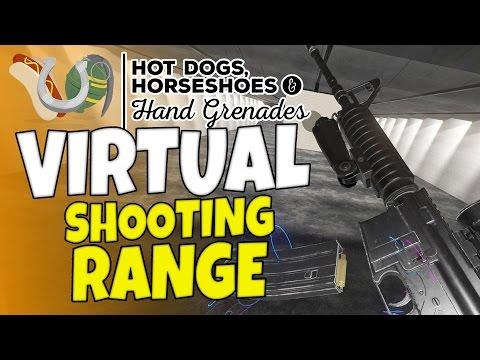 Virtual Shooting Range & Guns #1 - Hot Dogs, Horseshoes & Hand Grenades - H3VR Htc Vive