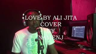 Ali Jita - Love { Cover }. Produced By Drimzbeat