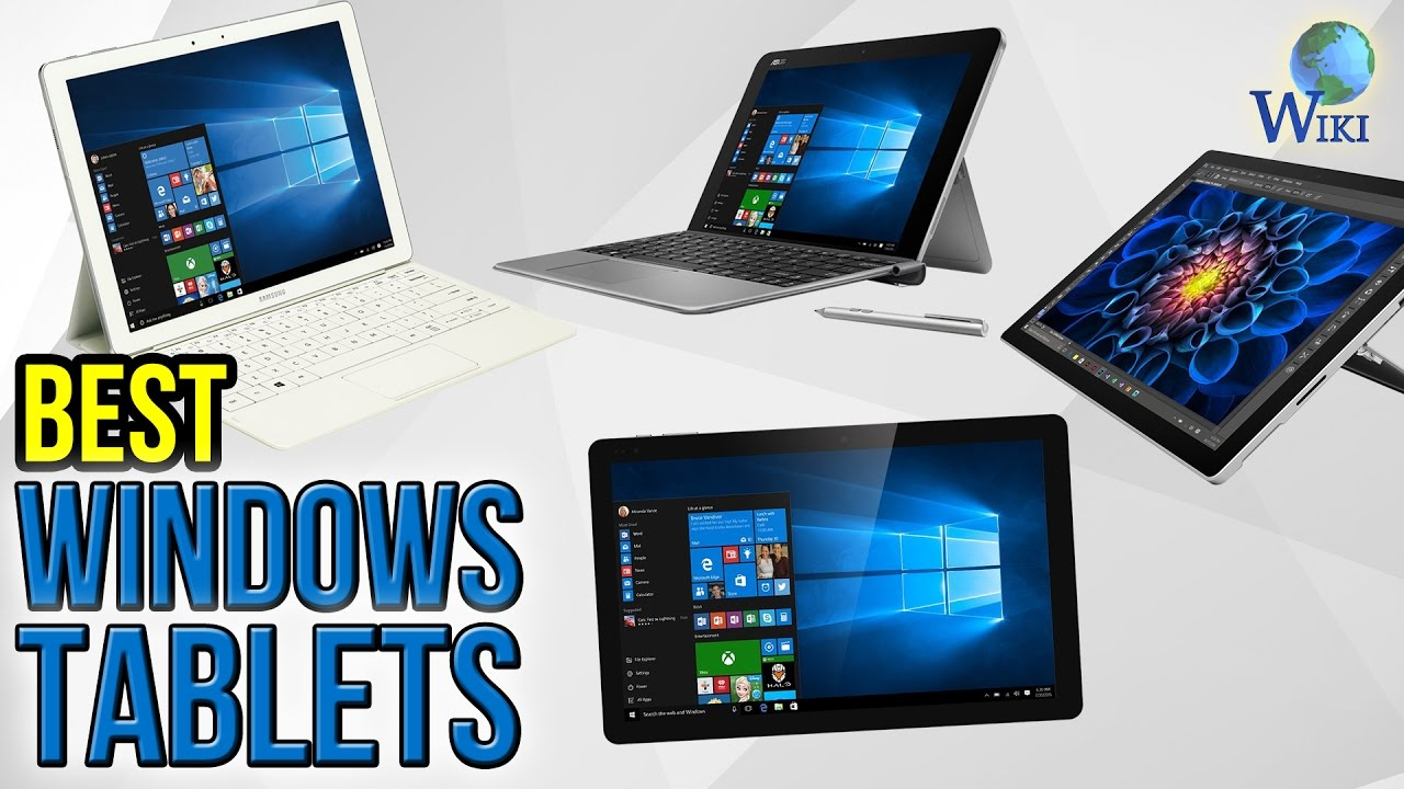 6 best windows tablets 2017 youtube for Highest r value windows 2017