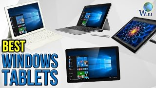 6 Best Windows Tablets 2017